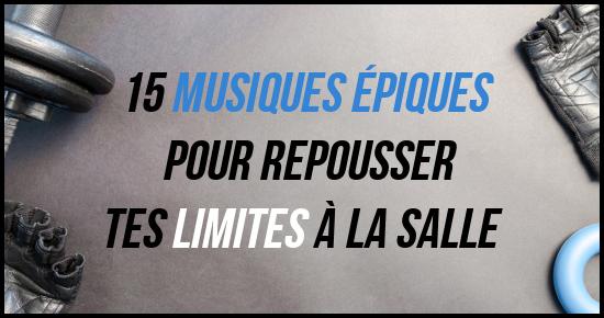 15 Musiques épiques Pour Repousser Tes Limites Guerrier