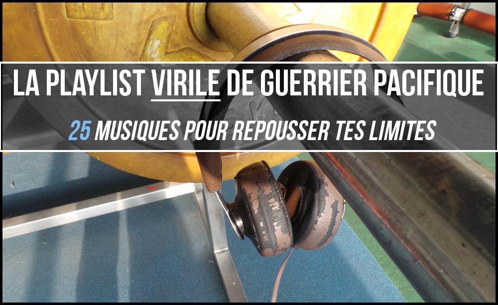 playlist_virile_guerrier_pacifique